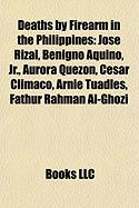 Deaths by Firearm in the Philippines: Jose Rizal