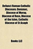 Defunct Roman Catholic Dioceses: Dommoc