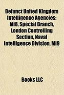 Defunct United Kingdom Intelligence Agencies: Special Branch