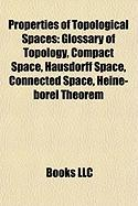 Properties of Topological Spaces: Glossary of Topology