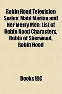 Robin Hood Television Series: List of Robin Hood Characters