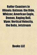 Roller Coasters in Illinois: Batman: The Ride