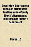 County Law Enforcement Agencies of California: San Bernardino County Sheriff's Department