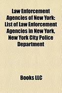 Law Enforcement Agencies of New York: List of Law Enforcement Agencies in New York, New York City Police Department