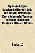 Japanese People Convicted of Murder: Sada Abe