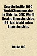 Sport in Seville: 1999 World Championships in Athletics
