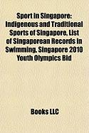 Sport in Singapore: Indigenous and Traditional Sports of Singapore