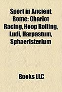 Sport in Ancient Rome: Chariot Racing