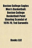 Boston College Eagles Men's Basketball: Boston College Basketball Point Shaving Scandal of 1978-79, Ted Sarandis, Commonwealth Classic