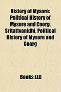 History of Mysore: Political History of Mysore and Coorg