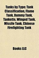 Tanks by Type: Tank Classification