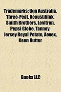 Trademarks: Ugg Australia, Three-Peat, Acoustiblok, Smith Brothers, Levitron, Pepsi Globe, Tannoy, Jersey Royal Potato, Aevex, Kee