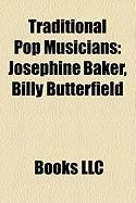 Traditional Pop Musicians: Josephine Baker, Billy Butterfield