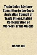 Trade Union Advisory Committee to the OECD: Australian Council of Trade Unions, Italian Confederation of Workers' Trade Unions