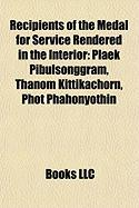 Recipients of the Medal for Service Rendered in the Interior: Plaek Pibulsonggram, Thanom Kittikachorn, Phot Phahonyothin