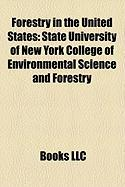 Forestry in the United States: State University of New York College of Environmental Science and Forestry