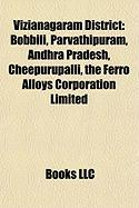 Vizianagaram District: Bobbili, Parvathipuram, Andhra Pradesh, Cheepurupalli, the Ferro Alloys Corporation Limited