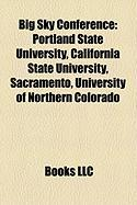Big Sky Conference: Portland State University, California State University, Sacramento, University of Northern Colorado