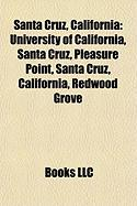 Santa Cruz, California: University of California, Santa Cruz, Pleasure Point, Santa Cruz, California, Redwood Grove