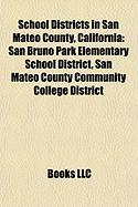 School Districts in San Mateo County, California: San Bruno Park Elementary School District, San Mateo County Community College District