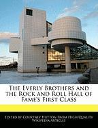 The Everly Brothers and the Rock and Roll Hall of Fame's First Class