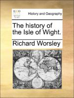 The history of the Isle of Wight.