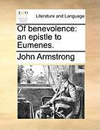 Of Benevolence: An Epistle to Eumenes.