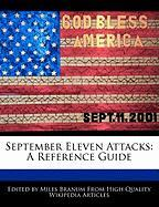 September Eleven Attacks: A Reference Guide