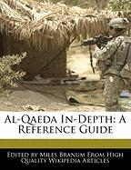 Al-Qaeda In-Depth: A Reference Guide