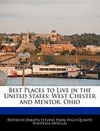 Best Places to Live in the United States: West Chester and Mentor, Ohio
