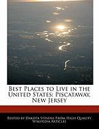 Best Places to Live in the United States: Piscataway, New Jersey