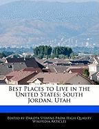 Best Places to Live in the United States: South Jordan, Utah