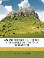 An Introduction to the Literature of the Old Testament