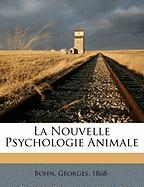 La Nouvelle Psychologie Animale