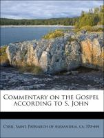 Commentary on the Gospel according to S. John