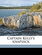 Captain Kelly's Knapsack