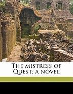 The Mistress of Quest; A Novel