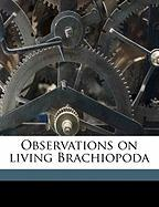 Observations on Living Brachiopoda