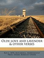 Olde Love and Lavender & Other Verses