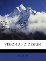 Vision and design