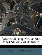Fauna of the Martinez Eocene of California