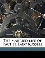 The Married Life of Rachel Lady Russell