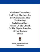 Mayflower Descendants and Their Marriages for Two Generations After the Landing: Including a Short History of the Church of the Pilgrim Founders of Ne