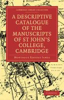 A Descriptive Catalogue of the Manuscripts in the Library of St John's College, Cambridge