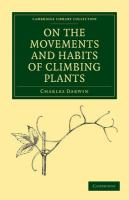 On the Movements and Habits of Climbing Plants (Cambridge Library Collection - Life Sciences)