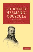 Godofredi Hermanni Opuscula 8 Volume Paperback Set (Cambridge Library Collection - Classics)