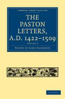 The Paston Letters, A.D. 1422-1509 (Cambridge Library Collection - History) (Volume 3)