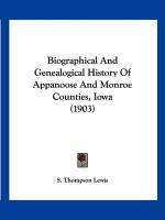 Biographical and Genealogical History of Appanoose and Monroe Counties, Iowa (1903)