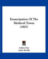 Emancipation of the Medieval Towns (1907)