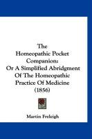 The Homeopathic Pocket Companion: Or a Simplified Abridgment of the Homeopathic Practice of Medicine (1856)